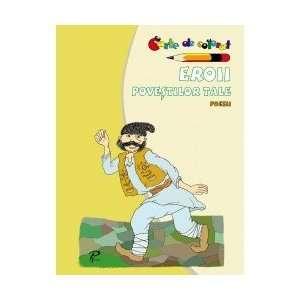 Eroii povestlor tale (9789975697514) Fara autor Books