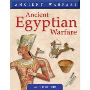 Ancient Egyptian Warfare (Ancient Warfare) (9781433919718
