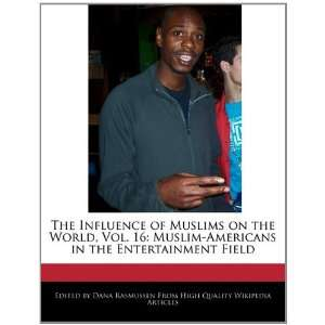 on the World, Vol. 16: Muslim Americans in the Entertainment Field
