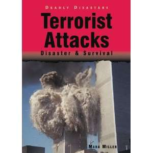 Terrorist Attacks: Disaster & Survival (Deadly Disasters