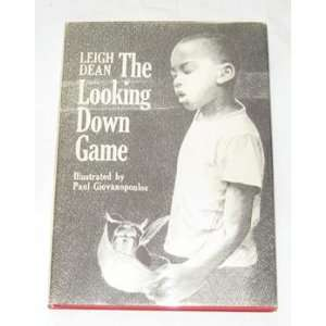 The Looking Down Game: Leigh Dean, Paul Giovanopoulos: Books