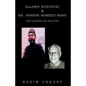 Dr. Akhtar Hameed Khan: Nasim Yousaf: 9781401090975:  Books