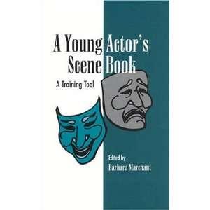 A Young Actors Scene Book (9780810839014): Barbara