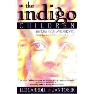 the indigo children the new kids have arrived  N/A  Books