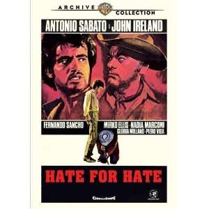 Hate for Hate: Antonio Sabato, John Ireland, Fernando