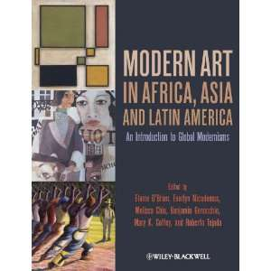 Modern Art in Africa, Asia and Latin America An