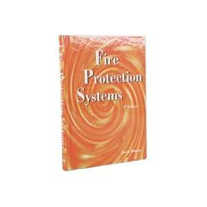 Fire Protection Systems,: P.E Justin B. Duncan: Books