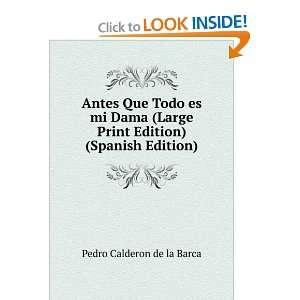 Print Edition) (Spanish Edition) Pedro Calderon de la Barca Books