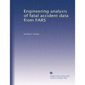 analysis of fatal accident data from FARS: Norman R. Stoner: Books