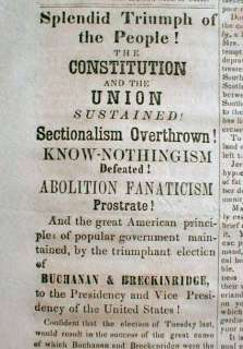 1856 newspaper w BIG headlines Democrat JAMES BUCHANAN ELECTED