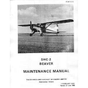 DHC 2 Beaver Aircraft Maintenance Manual: De Havilland Canada: Books