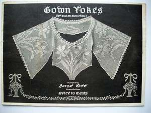 Early 1900s Gown Yokes II Anne Orr crochet patterns original