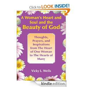 Womans Heart and Soul and the Beauty of God Thoughts, Prayers, and