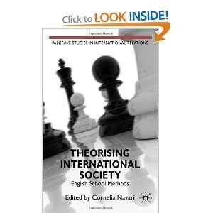 Theorising International Society English School Methods