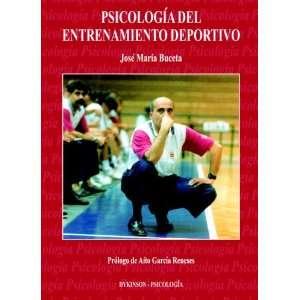 Psicología Del Entrenamiento Deportivo (Spanish Edition
