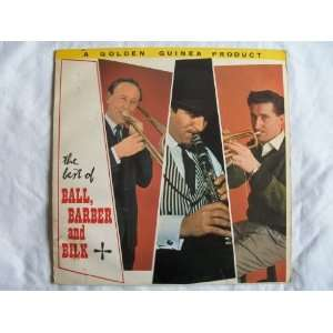 KENNY BALL / CHRIS BARBER / MR ACKER BILK Best of Ball Barber & Bilk