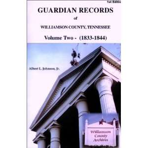 Guardian Records of Williamson County, Tennessee 1833