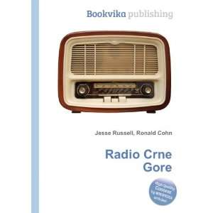 Radio Crne Gore Ronald Cohn Jesse Russell  Books