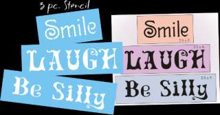 New Stencil Trio #T154 ~ Smile, Laugh, Be Silly   paint your own home