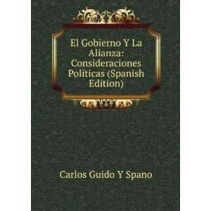 Políticas (Spanish Edition) Carlos Guido Y Spano Books