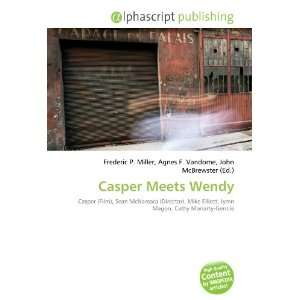 Casper Meets Wendy (9786132720153): Books