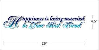HAPPINESS IS BEING MARRIED TO   Vinyl Wall Art Decal