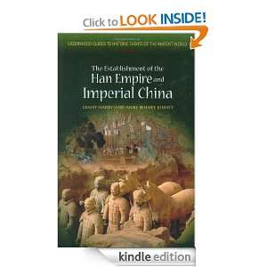 The Establishment of the Han Empire and Imperial China (Greenwood