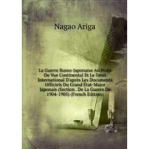La Guerre Russo Japonaise Au Point De Vue Continental Et