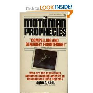 The Mothman Prophecies: John A. Keel: Books
