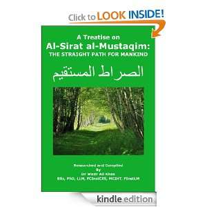 Treatise on Al Sirat al Mustaqim: The Straight Path for Mankind