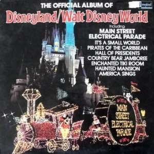 The Official Album of Disneyland / Walt Disney World