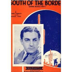 South of the Border (Down Mexico Way): Jimmy Kennedy
