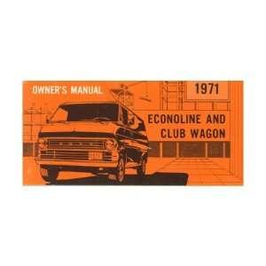 1971 FORD ECONOLINE VAN CLUB WAGON Owners Manual: Automotive