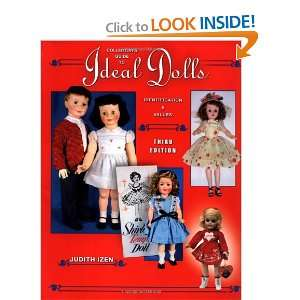 Collectors Guide to Ideal Dolls: Identification & Values