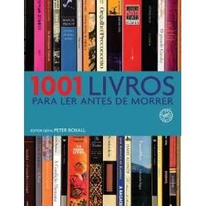 1001 Livros Para Ler Antes De Morrer (9788599296646