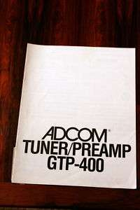 Adcom GTP 400 Tune Preamplifier Owners Manual *Original