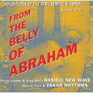 From the Belly of Abraham: Hasidic New Wave: Music