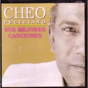 Cheo Feliciano Sus Mejores Canciones Cheo Feliciano