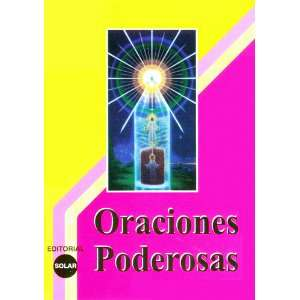 ORACIONES PODEROSAS: Unknown: Books