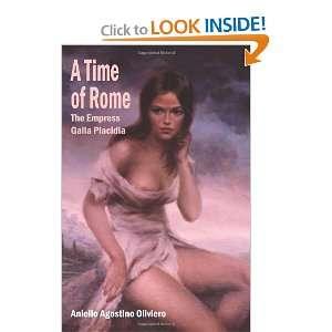 Galla Placidia (9781420834871): Aniello Agostino Oliviero: Books
