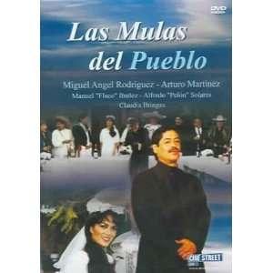 Mulas Del Pueblo Arturo Martinez, Miguel Angel Rodriguez Movies & TV