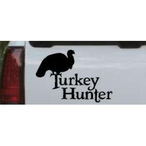 Black 22in X 15.3in    Turkey Hunter Hunting And Fishing
