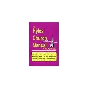 he Hyles Church Manual Dr. Jack Hyles Books