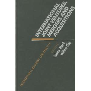 Mergers and Acquisitions (International Business Law Practice Series