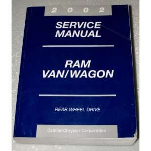 2002 Service Manual Dodge Ram Van/Wagon DaimlerChrysler