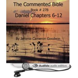Book 27B   Daniel (Audible Audio Edition) Mr. Jerome Cameron Goodwin