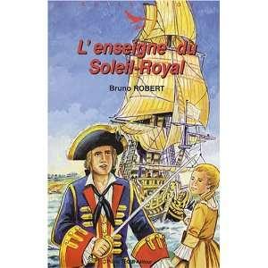 Lenseigne du Soleil Royal (French Edition) (9782740313862