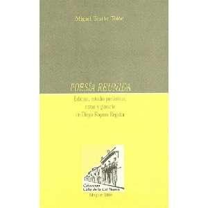 Poesía reunida. Edición, estudio preliminar, notas y