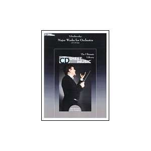 Tchaikovsky: Major Works for Orchestra  CD Sheet Music