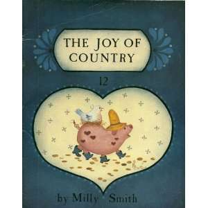 THE JOY OF COUNTRY Milly Smith, TRACIE SMITH Books